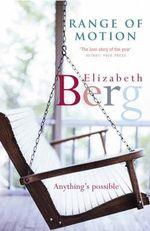 Range of Motion - Elizabeth Berg