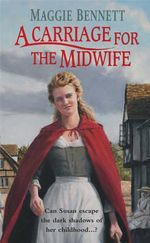 A Carriage For The Midwife - Maggie Bennett