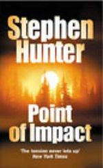 Point of Impact : Bob Lee Swagger Ser. - Stephen Hunter