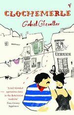 Clochemerle - Gabriel Chevallier