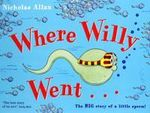 Where Willy Went - Nicholas Allan
