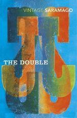 The Double : Vintage Classics - Jose Saramago