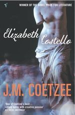 Elizabeth Costello - J. M. Coetzee