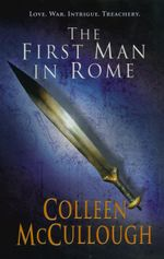 First Man In Rome : Masters of Rome 1 - Colleen McCullough