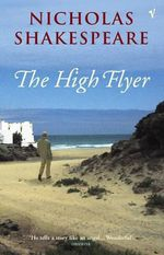 The High Flyer - Nicholas Shakespeare