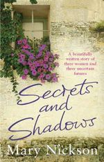 Secrets and Shadows - Mary Nickson
