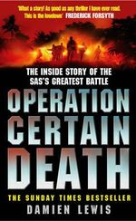 Operation Certain Death - Damien Lewis