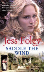 Saddle the Wind - Jess Foley