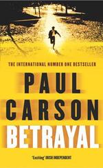 Betrayal - Paul Carson