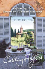 Catching Fireflies - Tony Rocca