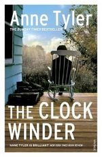 The Clock Winder - Anne Tyler