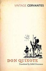 Don Quixote  : Vintage Classics - Miguel De Cervantes