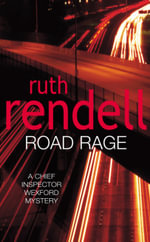 Road Rage - Ruth Rendell