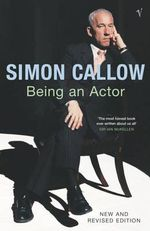 Being an Actor - Simon Callow