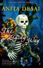 The Zigzag Way - Anita Desai