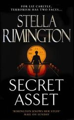 Secret Asset : Liz Carlyle Series : Book 2 - Stella Rimington