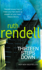 Thirteen Steps Down - Ruth Rendell