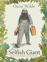 The Selfish Giant - Oscar Wilde