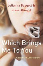 Which Brings ME to You - Julianna Baggott