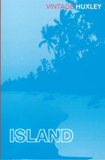 Island : Vintage Classics - Aldous Huxley