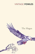 The Magus : Vintage Classics - John Fowles