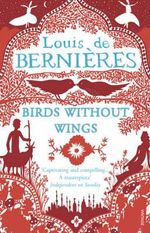 Birds Without Wings : A Sookie Stackhouse Collection - Louis de Bernieres