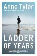 Ladder of Years - Anne Tyler