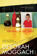 Driving in the Dark - Deborah Moggach