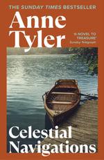 Celestial Navigation - Anne Tyler
