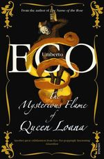The Mysterious Flame Of Queen Loana - Umberto Eco