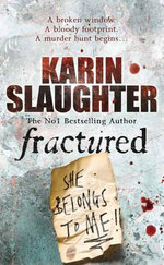 Fractured : The Will Trent/Atlanta series 2 - Karin Slaughter