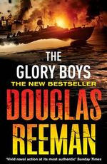 The Glory Boys - Douglas Reeman