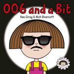 006 And A Bit : Daisy Series : Book 7 - Kes Gray