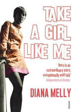 Take a Girl Like Me : Life With George - Diana Melly