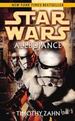 Star Wars : Allegiance - Timothy Zahn