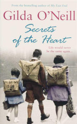 Secrets of the Heart : Life Would Never Be the Same Again... - Gilda O'Neill