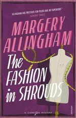 The Fashion in Shrouds - Margery Allingham