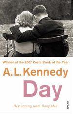 Day - A. L. Kennedy