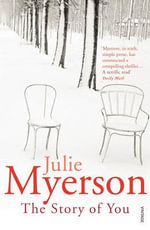 The Story of You - Julie Myerson