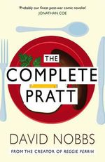The Complete Pratt - David Nobbs