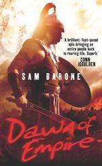Dawn of Empire - Sam Barone