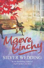 Silver Wedding - Maeve Binchy