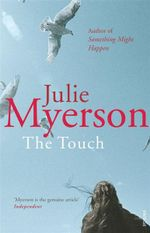 The Touch - Julie Myerson