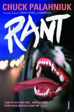 Rant : An Oral Biography of Buster Casey - Chuck Palahniuk