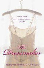 The Dressmaker - Elizabeth Birkelund Oberbeck