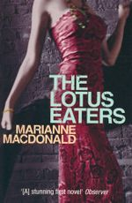 The Lotus Eaters - Marianne MacDonald