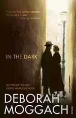 In the Dark - Deborah Moggach