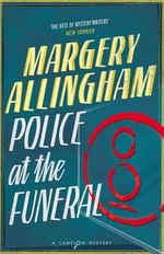 Police at the Funeral - Margery Allingham
