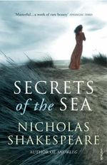 Secrets of the Sea - Nicholas Shakespeare