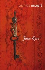 Jane Eyre : Vintage Classics - Charlotte Bronte